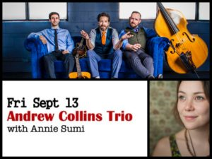 Andrew Collins Trio with Annie Sumi @ Desboro Music Hall