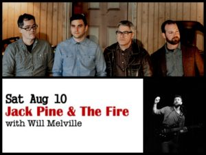 Jack Pine and the Fire with Will Melville @ Desboro Music Hall
