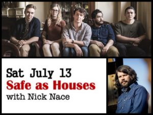 Safe as Houses with Nick Nace @ Desboro Music Hall