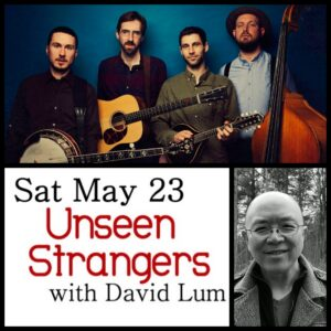 The Unseen Strangers with David Lum @ Desboro Music Hall