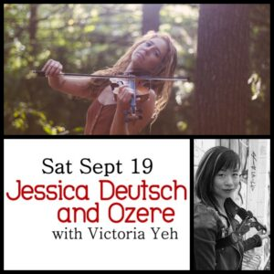 Jessica Deutsch and Ozere with Victoria Yeh @ Desboro Music Hall