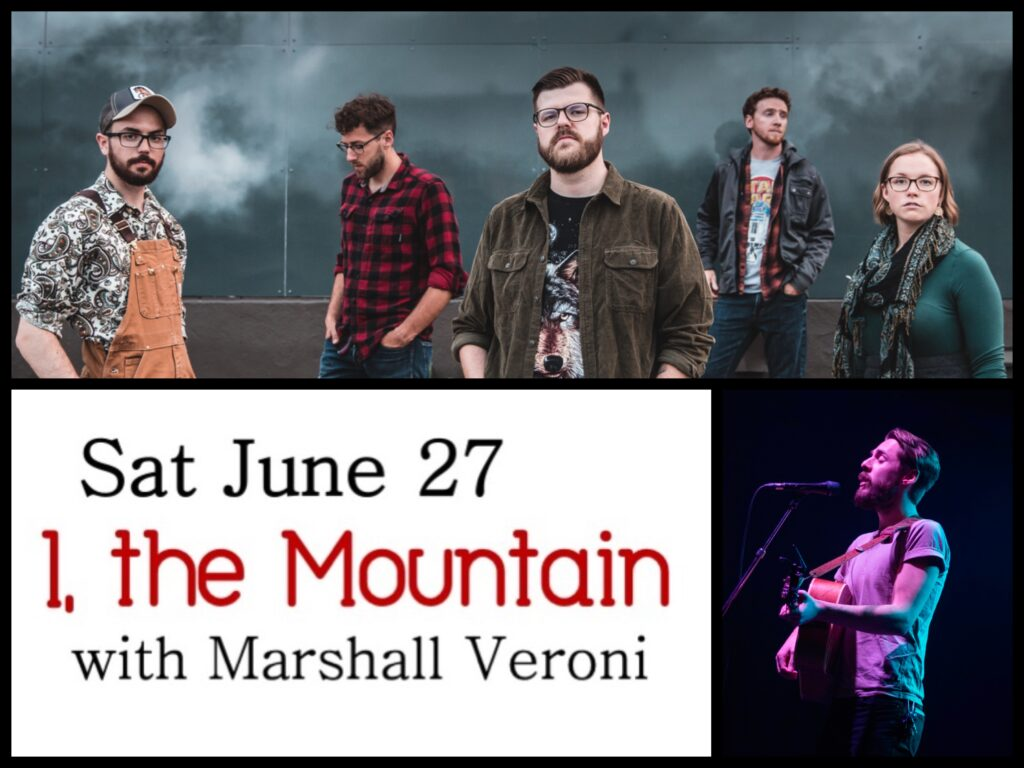 Sat June 27: I the Mountain with Marshall Veroni