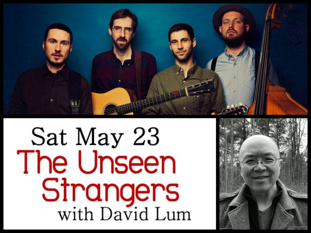 Sat May 23: The Unseen Strangers with David Lum